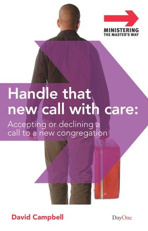 Handle that new call with care by David Campbell