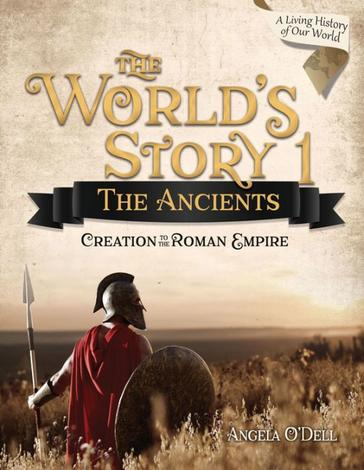 The World's Story 1: The Ancients (Student) by