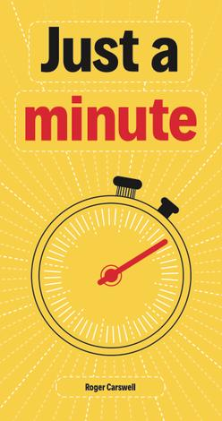Just a Minute (Tract) by Roger Carswell