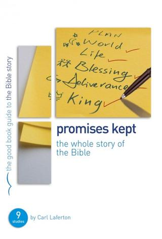 Promises Kept [Good Book Guide] by Carl Laferton