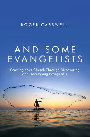 And Some Evangelists by Roger Carswell