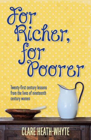 For Richer For Poorer by Clare Heath-Whyte