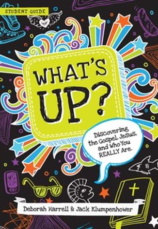 What's Up? Student Guide by Debbie Harrell