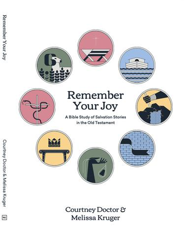 Remember Your Joy by Courtney Doctor and Melissa B Kruger
