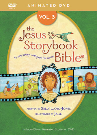 The Jesus Storybook Bible Animated DVD, Vol. 3 by Sally Lloyd-Jones