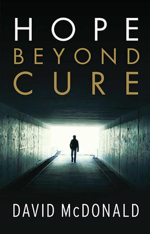 Hope Beyond Cure by David McDonald