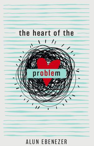 The Heart of the Problem by Alun Ebenezer
