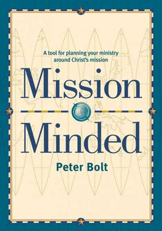 Mission Minded by Peter Bolt