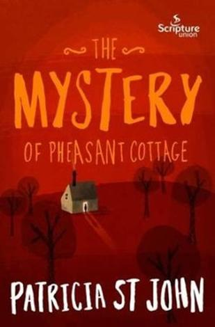 The Mystery of Pheasant Cottage by