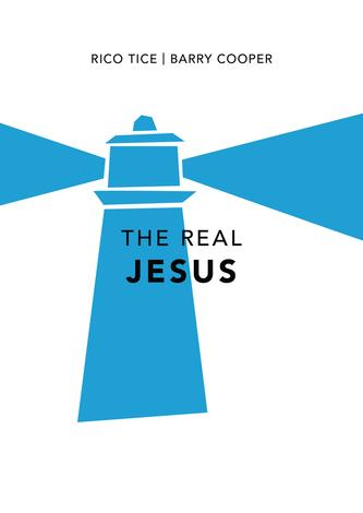 The Real Jesus by Rico Tice and Barry Cooper