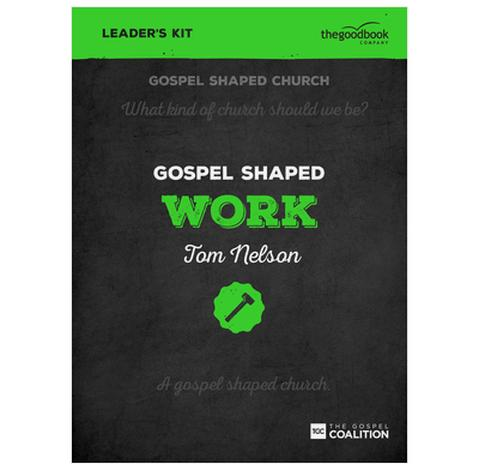 Gospel Shaped Work - DVD Leader's Kit by