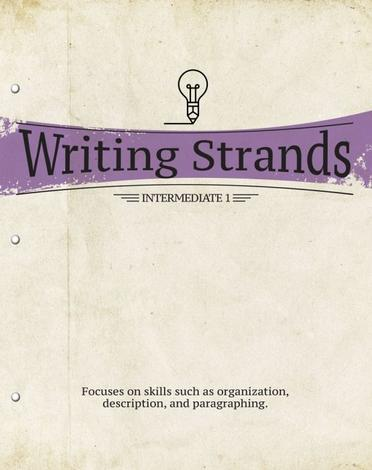 Writing Strands: Intermediate 1 by