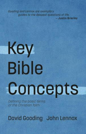 Key Bible Concepts ~ David Gooding and John Lennox by David Gooding and John Lennox