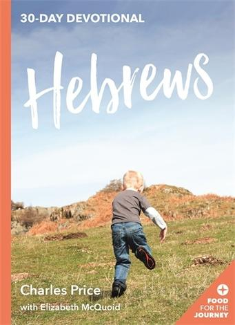 Hebrews by Charles Price and Elizabeth McQuoid