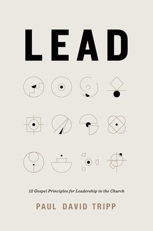 Lead by Paul David Tripp