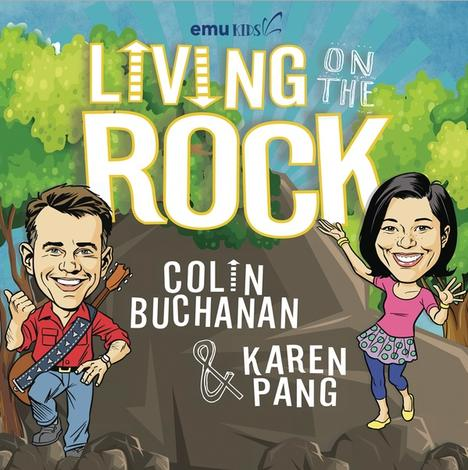Living on the Rock by Colin Buchanan and Karen Pang