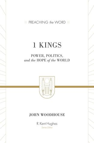 1 Kings by John Woodhouse
