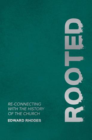 Rooted by Edward Rhodes