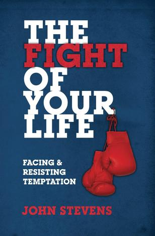 The Fight Of Your Life by John Stevens