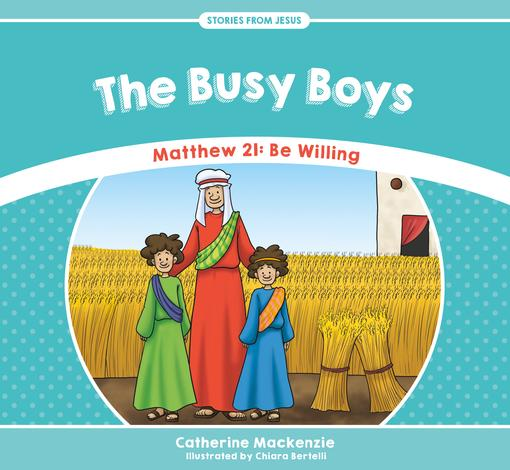 The Busy Boys by Catherine Mackenzie