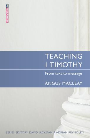 Teaching 1 Timothy by Angus Macleay