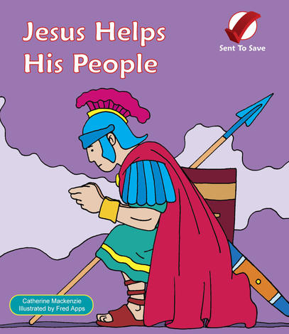 Jesus Helps His People by Catherine Mackenzie