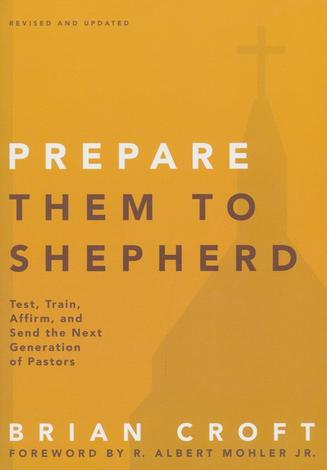 Prepare Them to Shepherd by Brian Croft
