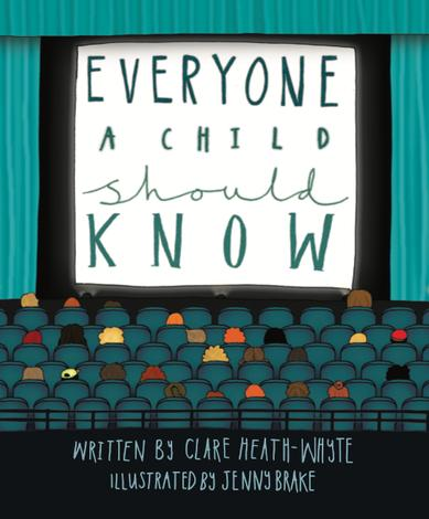 Everyone a Child Should Know by Clare Heath-Whyte and Jenny Brake