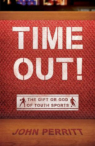 Time Out! by John Perritt