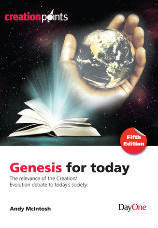 Genesis for today (5th Edition) by Andy McIntosh