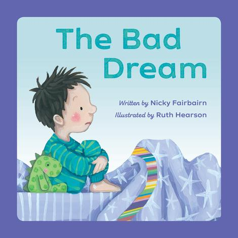 The Bad Dream by Nicola  Fairbairn  and Ruth Hearson