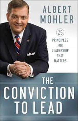 Conviction to Lead by Albert Mohler