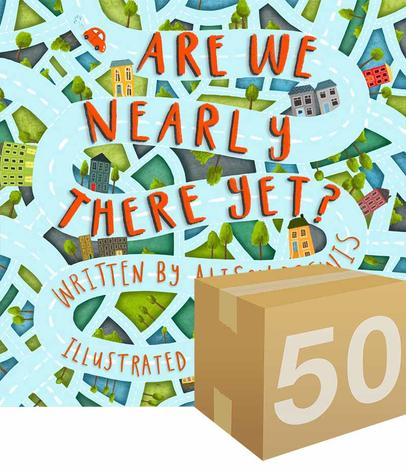 Are We Nearly There Yet? by Alison Brewis and Jenny Brake