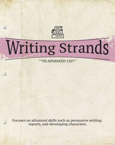 Writing Strands: Advanced 1 by