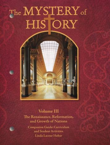 Mystery of History Volume III Companion Guide by