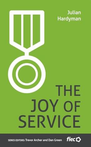 The Joy of Service by Julian Hardyman
