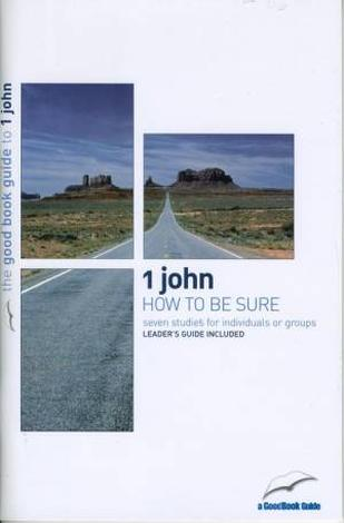 1 John [Good Book Guide] by Nathan Buttery