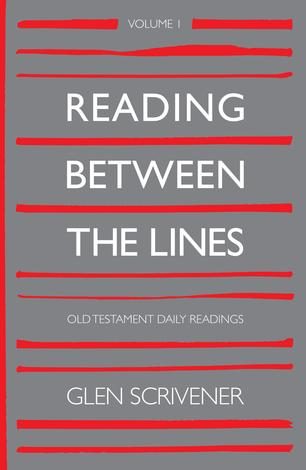 Reading Between The Lines: Volume 1 by Glen Scrivener