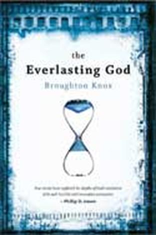 The Everlasting God by Broughton Knox