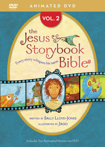 The Jesus Storybook Bible Animated DVD, Vol. 2 by Sally Lloyd-Jones