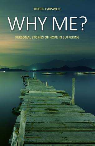 Why me? by Roger Carswell