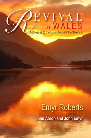 Revival in Wales by Emyr Roberts