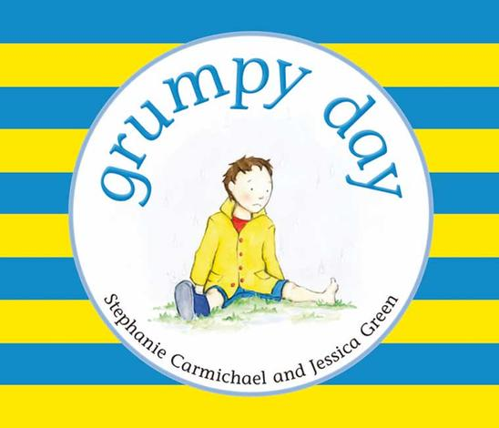 Grumpy Day by Stephanie Carmichael