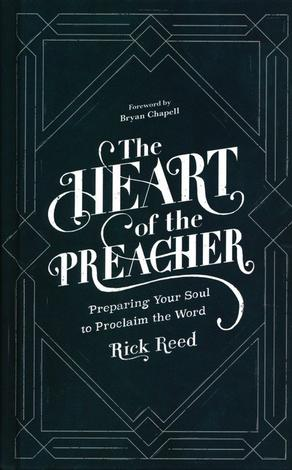 The Heart of the Preacher by