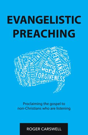 Evangelistic Preaching by Roger Carswell