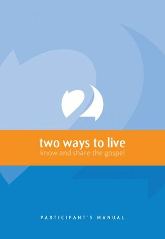2 Ways to Live: Participants Course Book by Phillip Jensen