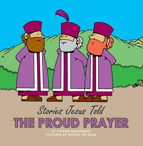 The Proud Prayer by Carine MacKenzie