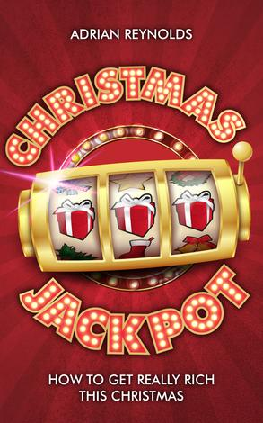 Christmas Jackpot by Adrian Reynolds