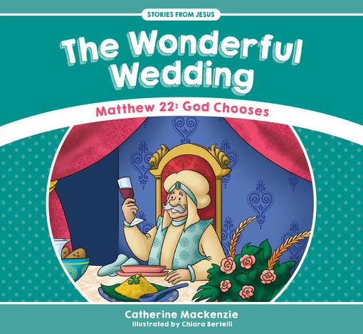 The Wonderful Wedding by Catherine Mackenzie