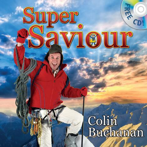 Super Saviour (Book & CD) by Colin Buchanan